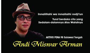 Aktivis 98 Berduka, Andi Mizwar Arman Meninggal Dunia